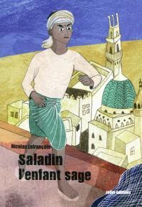 Saladin, l'enfant sage