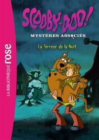 Scooby-Doo ! : mystères associés. Volume 6, La terreur de la nuit