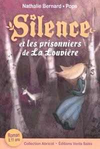 Silence. Volume 3, Silence et les prisonniers de La Louvière