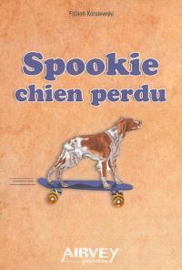 Spookie chien perdu