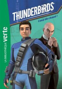 Thunderbirds. Volume 2, Coup de chaud !