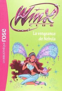 Winx Club. Volume 36, La vengeance de Nebula
