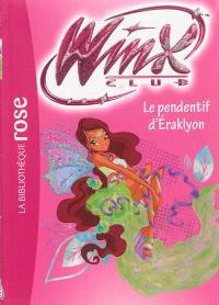 Winx Club. Volume 52, Le pendentif d'Eraklyon