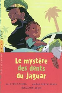Le mystère des dents du jaguar