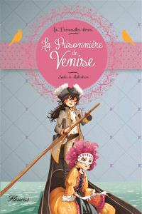 Les demoiselles chéries, La prisonnière de Venise