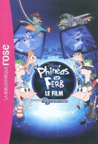 Phinéas & Ferb : voyage dans la 2e dimension : le film