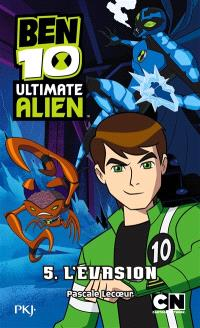 Ben 10 Ultimate Alien. Volume 5, L'évasion