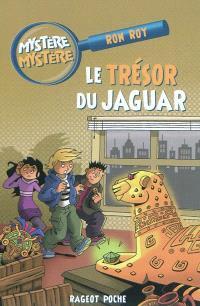 Mystère, mystère. Volume 7, Le trésor du jaguar