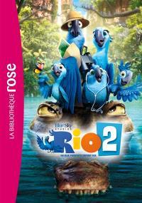 Rio 2 : le roman du film