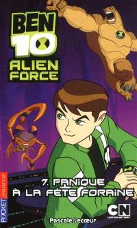 Ben 10 Alien Force. Volume 7, Panique à la fête foraine