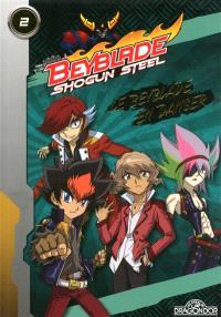 Beyblade shogun steel. Volume 2, Le Beyblade en danger