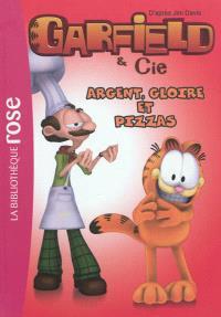 Garfield & Cie. Volume 11, Argent, gloire et pizzas