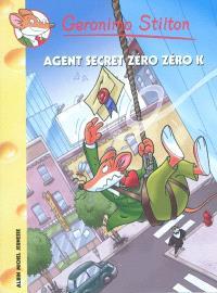 Geronimo Stilton. Volume 53, L'agent secret Zéro Zéro K