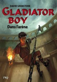 Gladiator boy. Volume 2, Dans l'arène