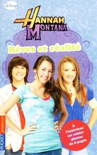 Hannah Montana. Volume 19, Rêves et réalité
