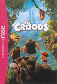 Les Croods : le roman du film