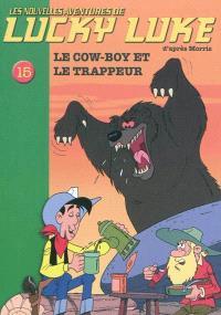 Les nouvelles aventures de Lucky Luke. Volume 15, Le cow-boy et le trappeur