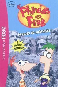 Phinéas & Ferb. Volume 3, Dingues de surprises !
