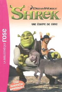 Shrek 2 : une équipe de choc