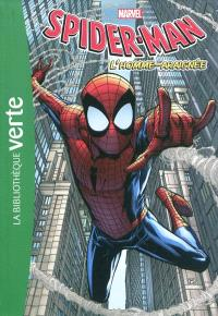 Spider-Man. Volume 1, L'homme-araignée
