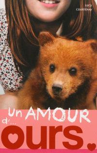 Un amour de..., Un amour d'ours