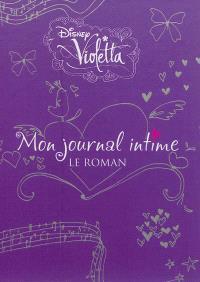 Violetta : mon journal intime, le roman