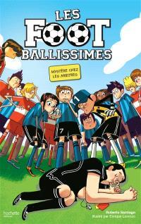 Les Footballissimes. Volume 1, Mystère chez les arbitres