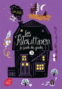 Les Filouttinen. Volume 3, Le guide des guides