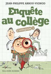 Enquête au collège : l'intégrale. Volume 1