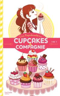 Cupcakes & compagnie. Volume 1