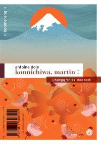 Konnichiwa, Martin !. Salut, Hikaru !