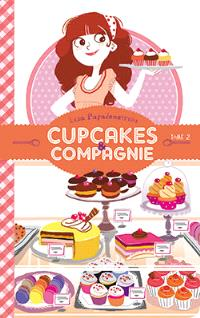 Cupcakes & compagnie. Volume 2