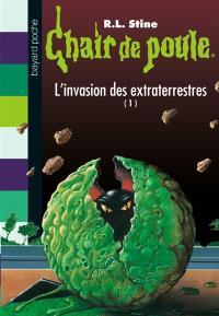 L'invasion des extraterrestres. Volume 1