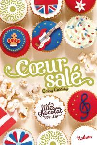 Les filles au chocolat. Volume 3 ½, Coeur salé