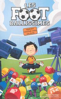Les Footballissimes. Volume 3, Gardien fantôme dans les buts