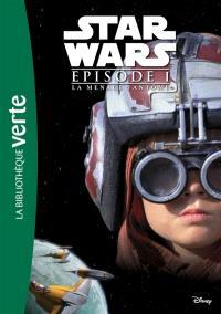 Star Wars. Volume 1, La menace fantôme