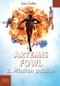 Artemis Fowl. Volume 2, Mission polaire