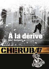 Cherub. Volume 7, A la dérive