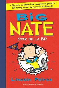 Big Nate. Volume 4, Star de la BD