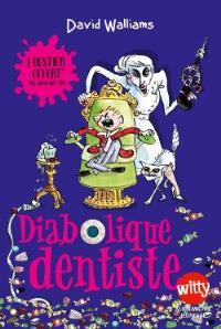 Diabolique dentiste