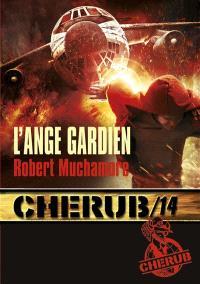 Cherub. Volume 14, L'ange gardien