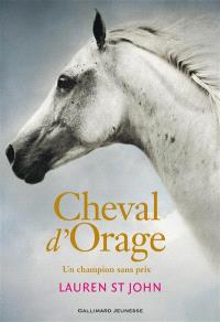 Cheval d'orage. Volume 1, Un champion sans prix