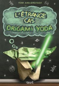 Origami Yoda, L'étrange cas Origami Yoda