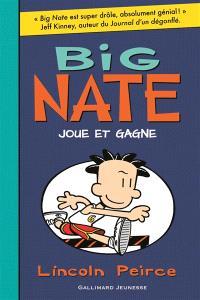 Big Nate. Volume 6, Big Nate joue et gagne