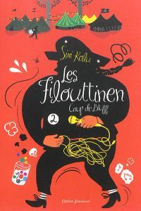 Les Filouttinen. Volume 2, Coup de bluff
