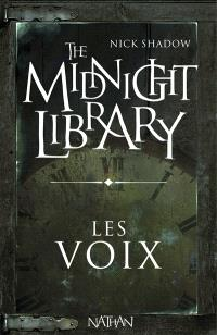 The midnight library. Volume 1