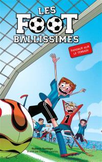 Les Footballissimes. Volume 2, Panique sur le terrain
