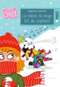 Vive le CM2 !, La classe de neige (et de copines)