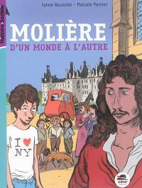 Molière : d'un monde à l'autre