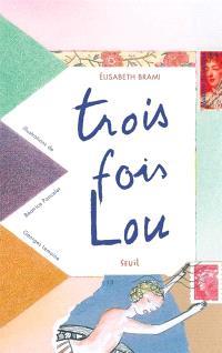 Trois fois Lou